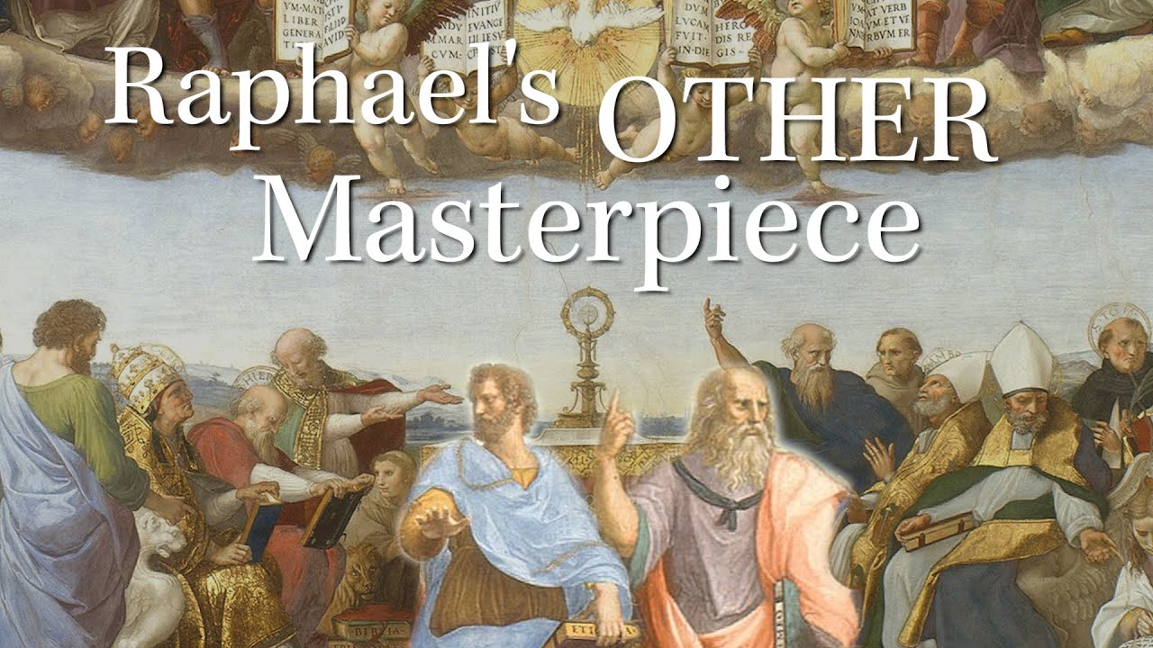 Raphael's Other Masterpiece: The Disputation of the Holy Sacrament