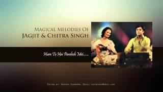 Hum To Hai pardesh Mein by Jagjit & Chitra Singh - YouTube