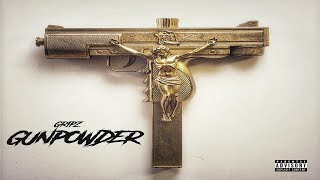 Gripz - Gunpowder (2019 Full Album) Ft. Rigz, Ransom, J.R.