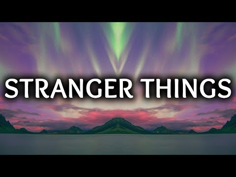 Kygo ‒ Stranger Things (Lyrics) ft. OneRepublic