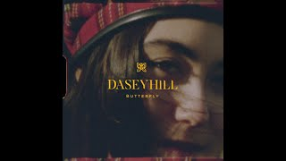 "DASEY HILL - ""Butterfly"" (OFFICIAL MUSIC VIDEO)"