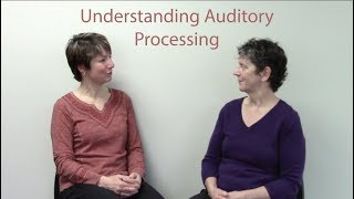 Understanding Auditory Processing Disorder