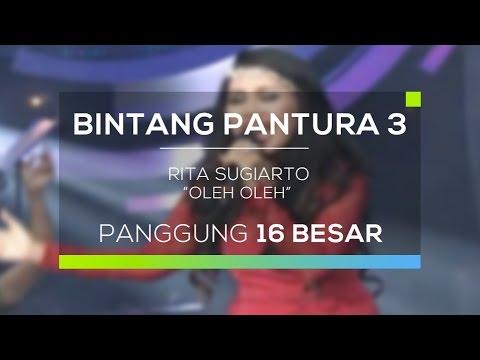 , title : 'Rita Sugiarto - Oleh Oleh (Bintang Pantura 3)'
