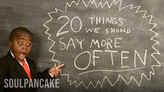 Fun Friday: 20 Things We Should Say More Often