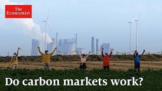 How do carbon markets work? | The Economist