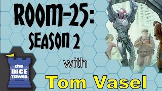 Room-25: Season 2 Review - with Tom Vasel