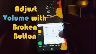 Adjust Volume with broken Volume buttons Galaxy S8, Note 8