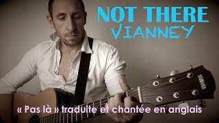 Vianney - Pas là (traduction en anglais) COVER