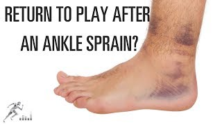 How can you return to sports quickly after a sprained ankle?