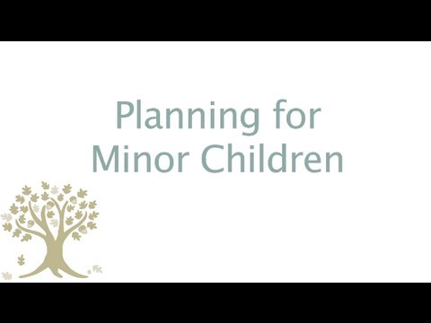 Planning for Minor Children