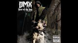 DMX feat EVE Walk These Dogs