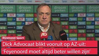 Dick Advocaat: 'Feyenoord moet altijd het gevoel hebben dat het beter is dan de tegenstander'