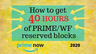 Amazon Flex - How to get 40 HOURS of Prime/Whole Foods RESERVE blocks in 2020 - 2 ways