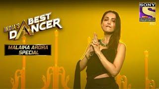 Malaika ने दिया एक Sizzling Performance! I India's Best Dancer Malaika Arora Special