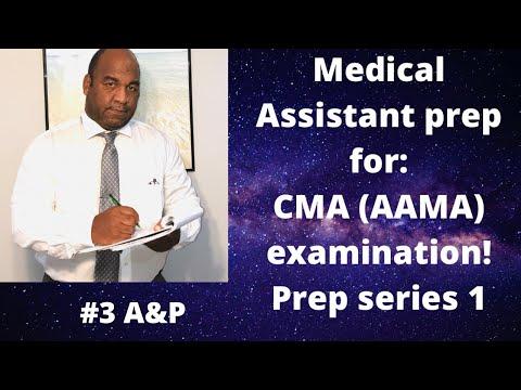 Medical Assistant CMA (AAMA) prep exam. Anatomy and ... - YouTube