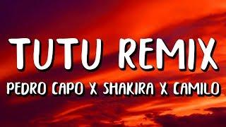 Camilo, Shakira, Pedro Capó   Tutu Remix (LetraLyrics)