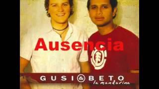Ausencia - Gusi y Beto (Video)