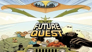 Future Quest #2 SPOILERS!!!! - Visitors From Beyond