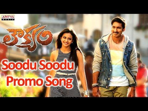 Soodu Soodu Promo Video Song - Loukyam Movie - Gopichand, Rakul Preet Singh