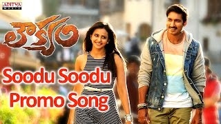 Soodu Soodu Promo Video Song - Loukyam Movie - Gopichand, Rakul Preet Singh