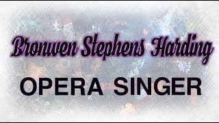 Wandsworth Creatives: Bronwen Stephens-Harding , Opera Singer