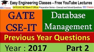 DBMS for GATE 2018 - Database GATE 2017 Solved Questions - 2 - GATE NET CSE IT Preparation