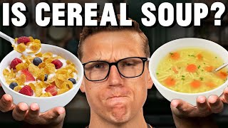 Is Cereal Soup?