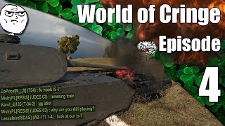 WoT || World of Cringe || Episode 4
