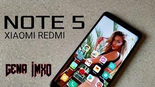 Опыт Xiaomi Redmi Note 5. Не все так гладко, как стелят блогеры!