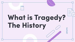 A Level English Literature – What Is Tragedy? The History