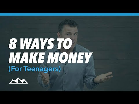 8 Ways To Make Money (for Teenagers) | Dan Martell