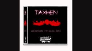 Taxhen- Para Burgit - Albumi -WELCOME TO REAL LIFE- 2014