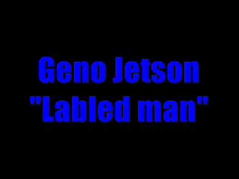 "Geno Jetson ""labeld man"" ft mookie laylow"