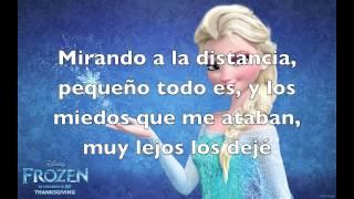 """Frozen: """"Libre soy"""" con letra (Película)"""