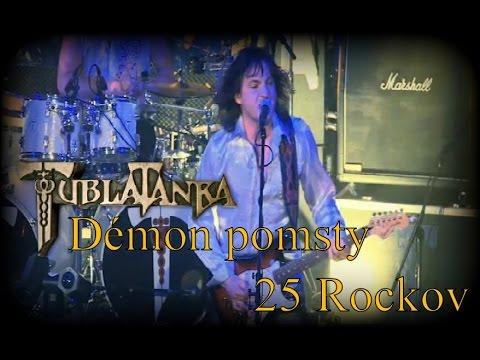 Tublatanka - Démon pomsty 2010 (25 Rockov)
