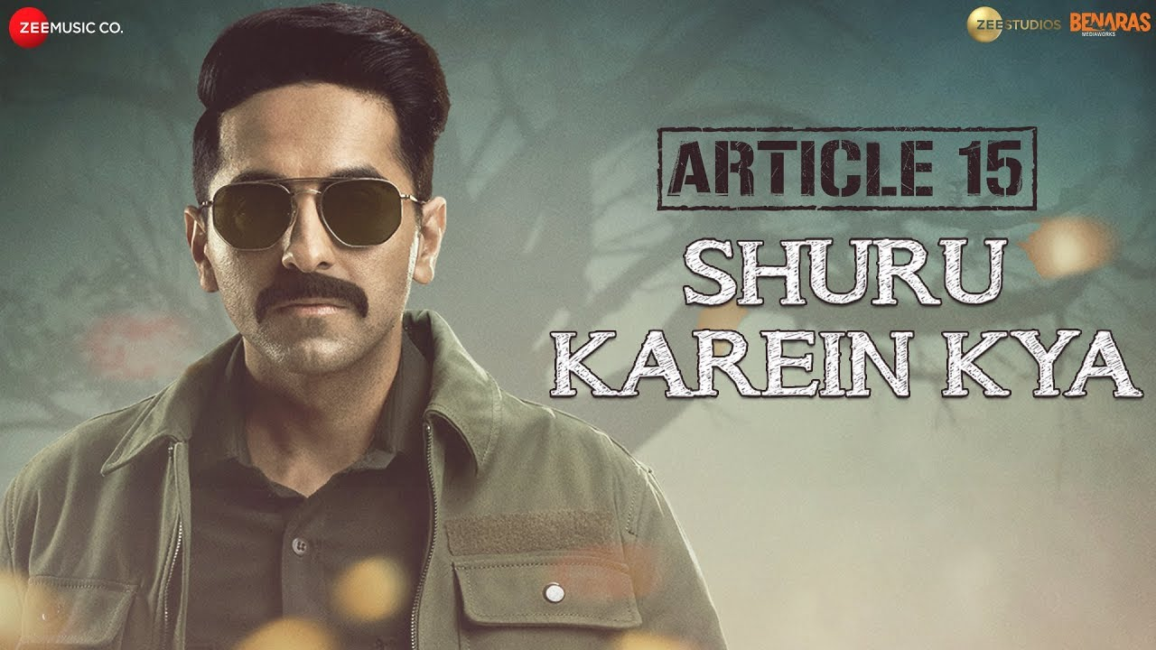 Shuru Karein Kya - Article 15 - Lyrics in Hindi