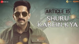 Shuru Karein Kya - Official Video Song