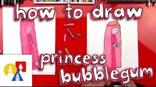 How To Draw Princess Bubblegum