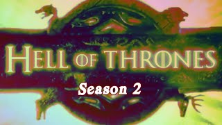 Hell of Thrones: Season 2