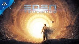Eden: Tomorrow -  Launch Trailer | PS VR