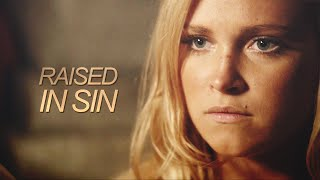 The 100- Raised in Sin