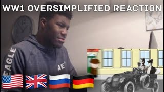 WW1 OverSimplified Reaction Parts 1 & 2 Reaction