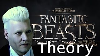 Grindelwald's Last Words | Fantastic Beasts and Where to Find Them Theory Video