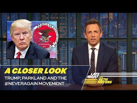 Trump, Parkland and the #NeverAgain Movement: A Closer Look