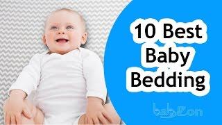 Best Nursery Bedding 2017 - Top 10 Nursery Bedding - Nursery Bedding Reviews