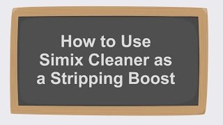 Simix Cleaner as a Stripping Boost