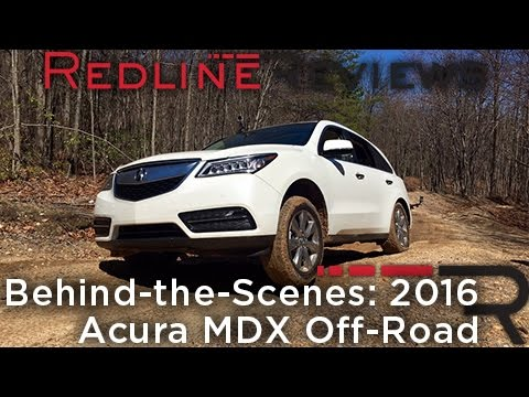 2016 Acura MDX Off-Road – Redline: Behind-the-Scenes
