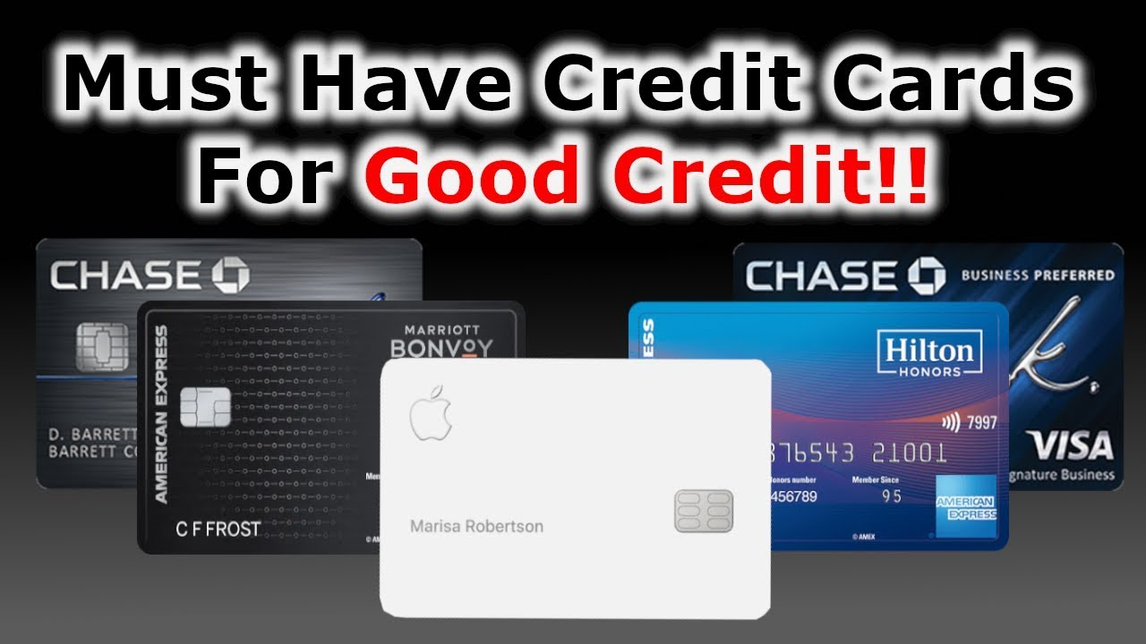 4 Need To Have Credit Cards|Ratings Listed Below 750