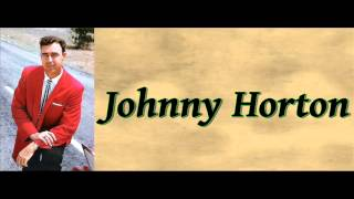 Sleepy Eyed John - Johnny Horton