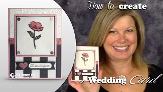 How to create a shimmer Wedding / Engagement Card featuring Stampin Up